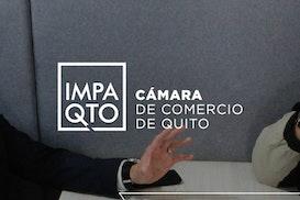 IMPAQTO Cámara de Comercio Quito, Quito