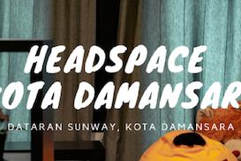 Headspace Kota Damansara, Subang Jaya