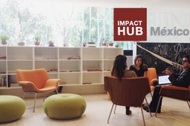 Impact Hub - Mexico DF, Mexico City