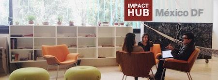 Impact Hub - Mexico DF