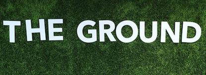 The Ground