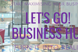 Let's Go! Business Hub, Broxbourne