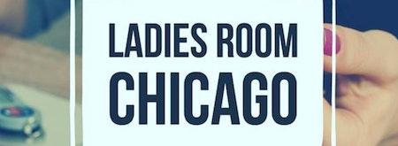 Ladies Room Chicago