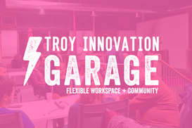 Troy Innovation Garage, Schenectady